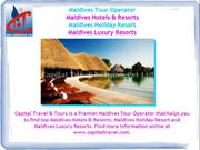 Capital Travel & Tours -A Premier Maldives Tour Operator
