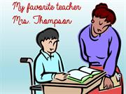 My Favorite Teacher: Mrs. Thompson