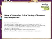 Online Tracking of Buses and Frequency Control