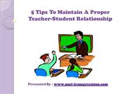 5 Tips To Maintain A Proper Teacher-Student Relationship