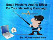 Email Phishing And Its Effect On Your Marketing Campaign
