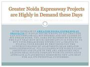 Greater Noida Expressway Projects are Highly in Demand