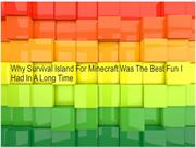 Why Survival Island For Minecraft Was The Best Fun I Had
