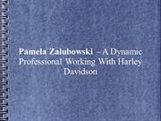 Pamela Zalubowski – A Dynamic Professional Working With Harley Davidso