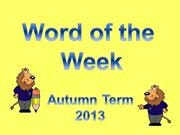 word of the week_autumn 2013