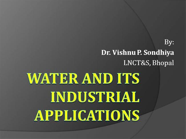 Water And Its Industrial Applications |authorSTREAM