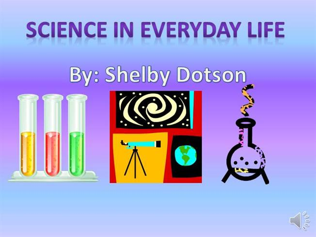 uses of science in our daily life