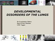 DEVELOPMENTAL DISORDERS OF THE LUNGS.