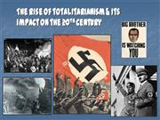 Rise of Totalitarianism WWII Legacy