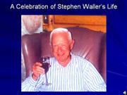 Stephen Waller Celebration