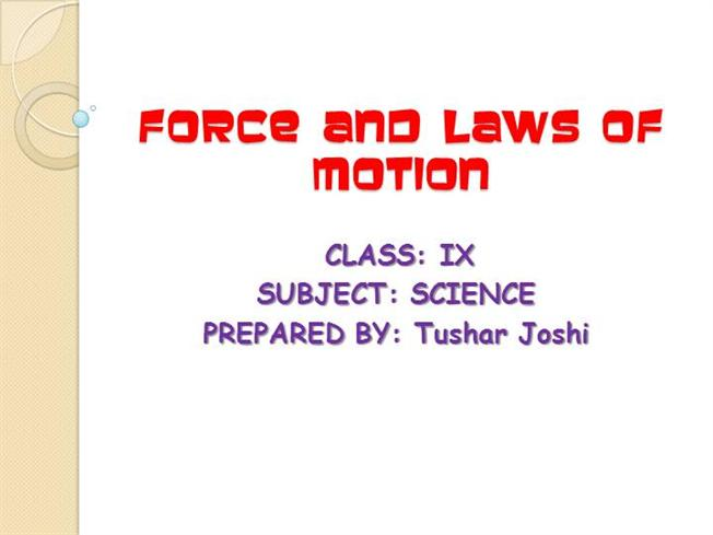 Force And Laws of Motion |authorSTREAM