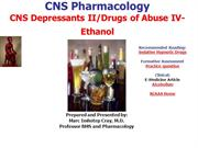 Drugs of Abuse IV-CNS Depressants II-Alcohol