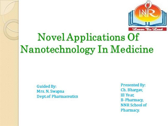 novel applications of nanotechnology in medicine(sb) |authorstream, Presentation templates