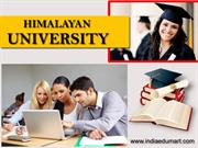 Himalayan university - A Pioneer to Quality Higher Indian Education