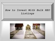 How to Invest With Bulk REO Listings