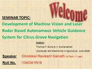 Developement of machine vision & laser radar based autonomous vehicle