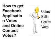 How to get Facebook Application Votes and Online Contest Votes