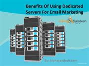 Benefits Of Using Dedicated Servers For Email Marketing