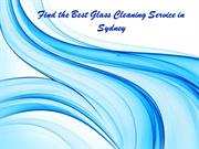 Glass Cleaning Sydney Offers The Best Service To Clean Your Windows Pr