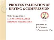 process validation of drying&compression