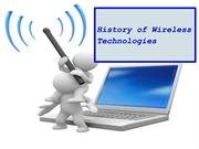 History of Wireless Technologies