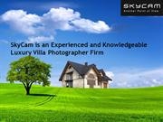 SkyCam is an Experienced and Knowledgeable Luxury Villa Photographer F
