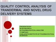 QUALITY CONTROL ANALYSIS OF TRANSDERMAL DRUG DELIVERY SYSTEMS