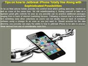 Tips on how to Jailbreak iPhone Totally free Along with Sophisticated