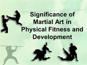Significance of Martial Art in Physical Fitness and Development
