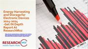 Energy Harvesting and Storage for Electronic Devices 2014-2024