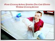Glass Cleaning Sydney Provides You Cost Effective Window Cleaning Serv