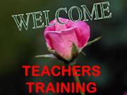 Teachers Trainings.....