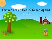 Farmer Brown Had 10 Green Apples