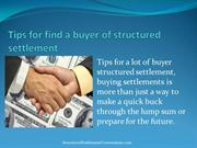 Tips for find a buyer of structured settlement
