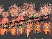 Explore the Hidden Treasures of Perth with Cheap Travel Deals