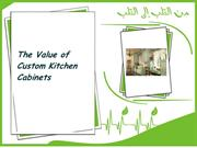 The Value of Custom Kitchen Cabinets