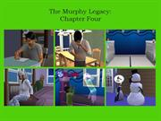 Murphy Legacy: Chapter 4