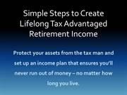 Create-Tax-Advantaged-Retirement-Income-You-Cant-Outlive