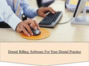 Dental Billing Software For Your Dental Practice