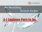 Safe and Healthy Drinking Water A-1Appliance Refrigerator Water Filter