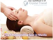 Top 5 Rejuvenating Spas in Manila