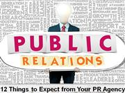 12 Things to Expect from Your PR Agency