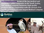 Medical Tourism Dubai Arabian Gulf Tourism