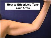 Tips To Tone Your Arms..