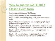 Way to submit GATE 2014 Online Exam form