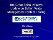 The Great Ships Initiative:  Evaluation of Ballast Water Management