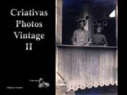 # Criativas Photos Vintage II