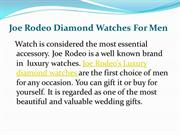 Joe Rodeo Diamond Watches For Men