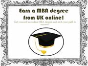 Earn a MBA degree from UK online!