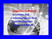 Logistics Software- Solutions and Information on Your Specific Logisti